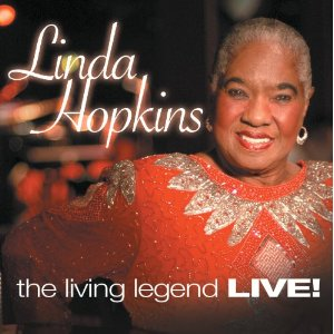 Living Legend Live, Linda Hopkins